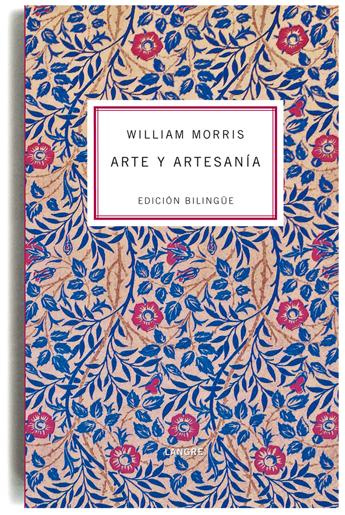 William Morris. Arte y Artesanía